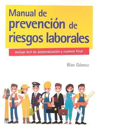 MANUAL DE PREVENCIÓN DE RIESGOS LABORALES.