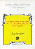 DOCUMENTOS DEL MONASTERIO DE SANTA MARÍA DE TRIANOS (S. XII-XIII)