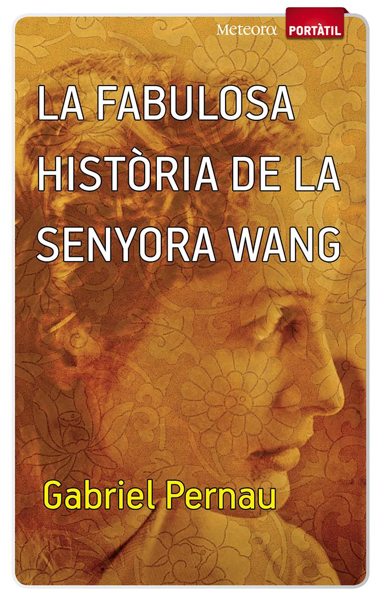 LA FABULOSA HISTÒRIA DE LA SENYORA WANG