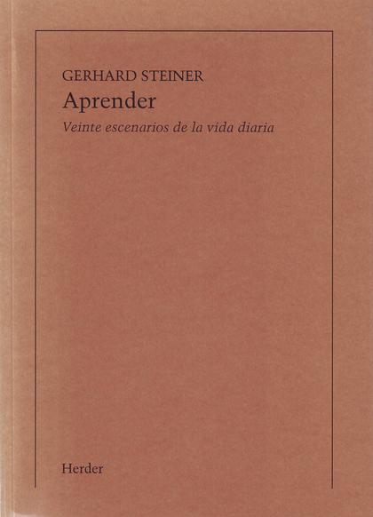 APRENDER : VEINTE ESCENARIOS DE LA VIDA DIARIA