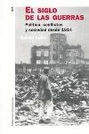 EL SIGLO DE LAS GUERRAS: POLÍTICA, CONFLICTOS Y SOCIEDAD DESDE 1914