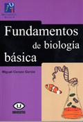FUNDAMENTOS DE BIOLOGÍA BÁSICA
