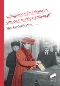 SUFRAGISMO Y FEMINISMO EN EUROPA Y AMÉRICA (1789-1948).