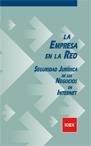 LA EMPRESA EN LA RED : SEGURIDAD JURÍDICA DE LOS NEGOCIOS EN INTERNET