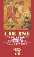 LIE-TSE: UNA GUÍA TAOÍSTA SOBRE EL ARTE DE VIVIR