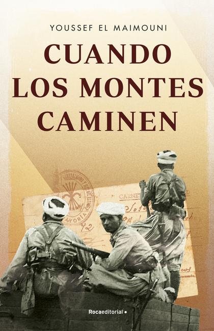 CUANDO LOS MONTES CAMINEN.