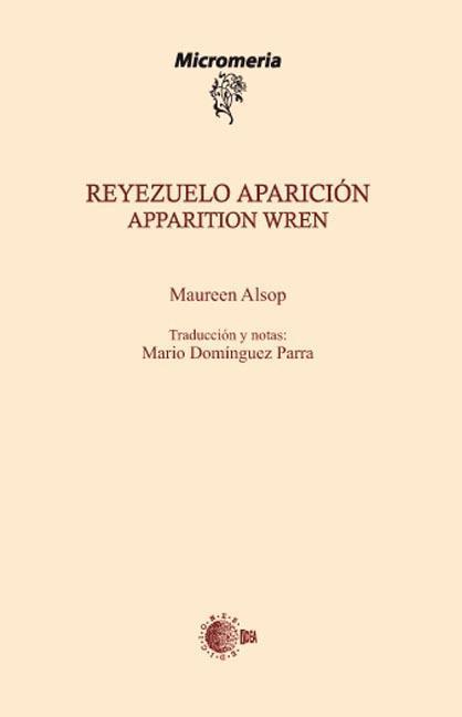 REYEZUELO APARICIÓN = APPARITION WREN