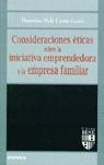 CONSIDERACIONES ETICAS SOBRE LA INICIATIVA EMPRENDEDORA Y LA EMPRESA F