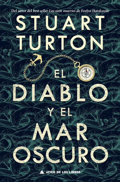 EL DIABLO Y EL MAR OSCURO.