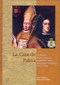 LA CASA DE PALMA: LA FAMILIA PORTOCARRERO EN EL GOBIERNO DE LA MONARQUÍA HISPÁNICA (1665-1700)