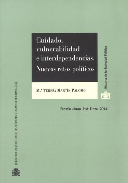 CUIDADO, VULNERABILIDAD E INTER-DEPEDENCIAS : NUEVOS RETOS POLÍTICOS Y SOCIALES