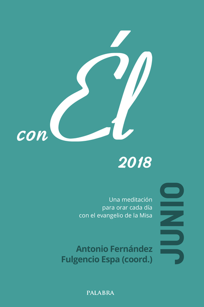 JUNIO 2018,CON ÉL.