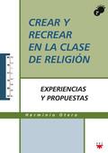 EDP.79 CREAR Y RECREAR EN LA CLASE DE RE. EXPERIENCIAS Y PROPUESTAS