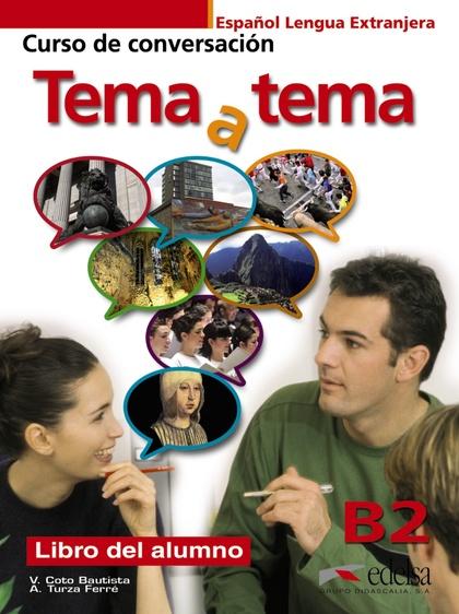 TEMA A TEMA, B2