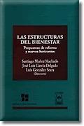 LAS ESTRUCTURAS DEL BIENESTAR: PROPUESTAS DE REFORMA Y NUEVOS HORIZONT