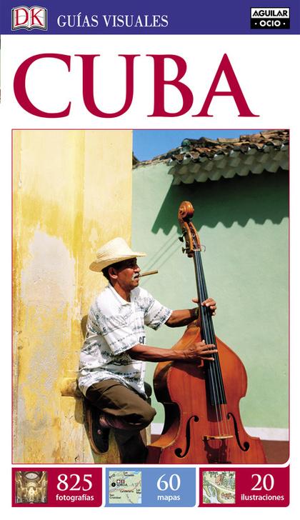 CUBA (GUÍAS VISUALES).