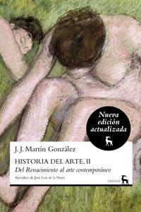 HISTORIA DEL ARTE, II. DEL RENACIMIENTO AL ARTE CONTEMPORÁNEO