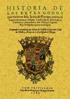 HISTORIA DE LOS REYES GODOS QUE VINIERON DE LA SCITIA DE EUROPA CONTRA EL IMPERIO ROMANO Y A ES