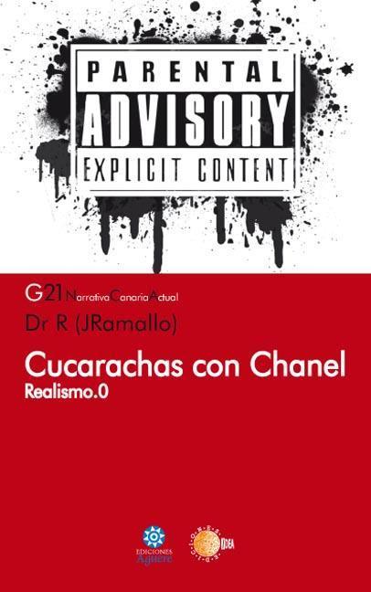 CUCARACHAS CON CHANEL : REALISMO.0