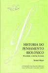 HISTORIA DO PENSAMIENTO BIOLÓXICO : DIVERSIDADE, EVOLUCIÓN, HERDANZA