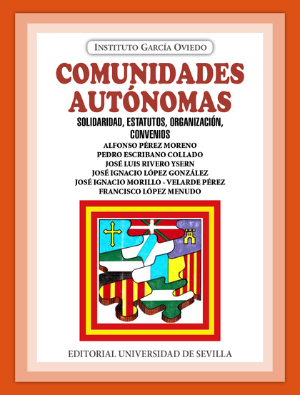 COMUNIDADES AUTÓNOMAS, SOLIDARIDAD, ESTATUTOS, ORGANIZACIÓN.