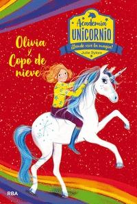 OLIVIA Y COPO DE NIEVE. ACADEMIA UNICORNIO 6