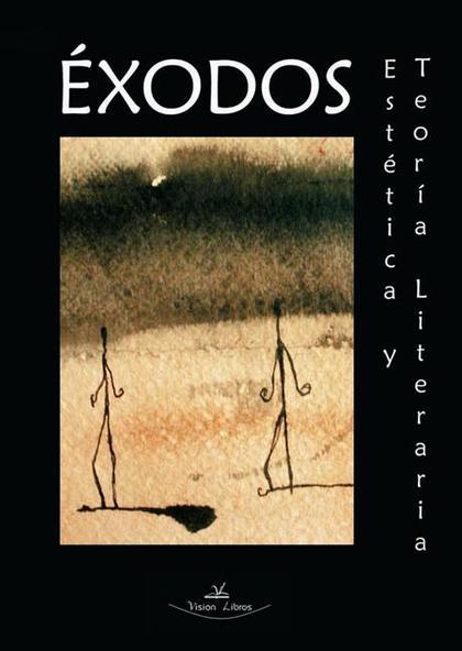 ÉXODOS : ESTÉTICA Y TEORÍA LITERARIA