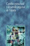 Cambio estructural y desarrollo regional en España