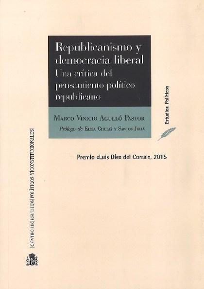 REPUBLICANISMO Y DEMOCRACIA LIBERAL
