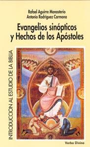 EVANGELIOS SINÓPTICOS Y HECHOS DE LOS APÓSTOLES