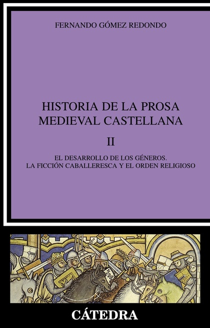 Historia de la prosa medieval castellana, II