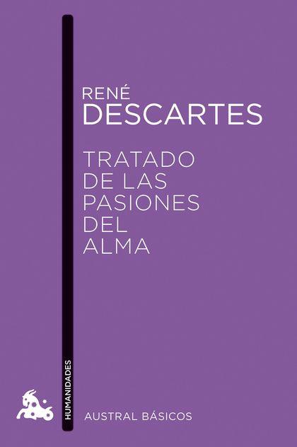 TRATADO DE LAS PASIONES DEL ALMA.