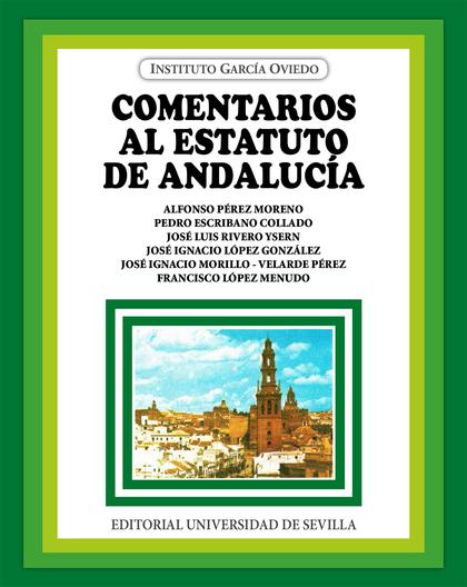 COMENTARIOS AL ESTATUTO DE ANDALUCÍA.