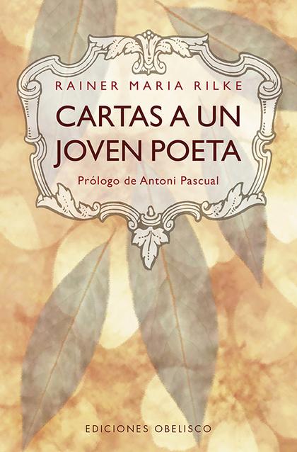 CARTAS A UN JOVEN POETA (N.E.).