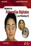 MANIPULA TUS FOTOGRAFÍAS DIGITALES CON PHOTOSHOP CS
