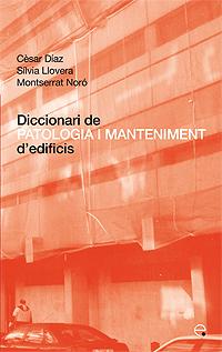 DICCIONARI DE PATOLOGIA I MANTENIMENT D´EDIFICIS