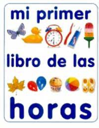 MI PRIMER LIBRO DE LAS HORAS