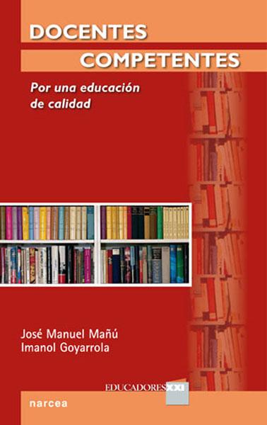 DOCENTES COMPETENTES : POR UNA EDUCACIÓN DE CALIDAD