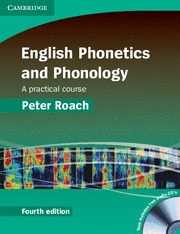 ENGLISH PHONETICS AND PHONOLOGY A PRACTICAL COURSE