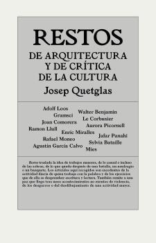 RESTOS DE ARQUITECTURA Y DE CRÍTICA DE LA CULTURA.