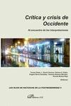 CRÍTICA Y CRISIS DE OCCIDENTE : AL ENCUENTRO DE LAS INTERPRETACIONES