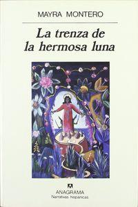 LA TRENZA DE LA HERMOSA LUNA.