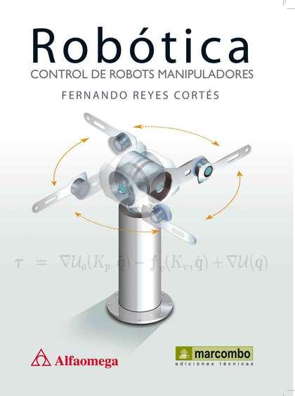 ROBÓTICA : CONTROL DE ROBOTS MANIPULADORES