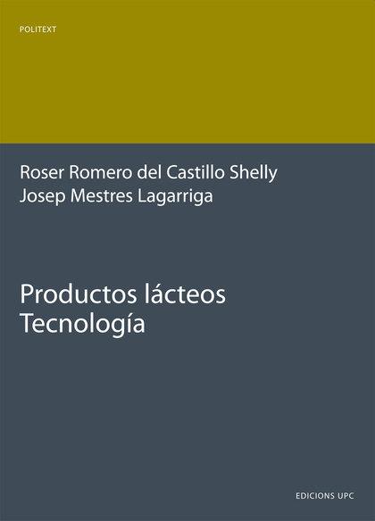 PRODUCTOS LÁCTEOS. TECNOLOGÍA