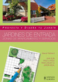 JARDINES DE ENTRADA: PROYECTA Y DISEÑA TU JARDÍN