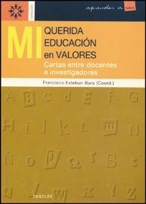 MI QUERIDA EDUCACION EN VALORES