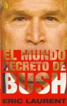 EL MUNDO SECRETO DE BUSH