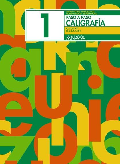 CALIGRAFÍA 1, EDUCACIÓN PRIMARIA