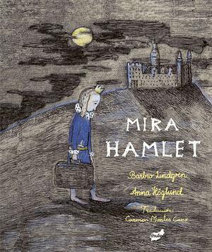 MIRA HAMLET