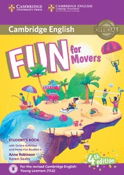 FUN FOR STARTERS. MOVERS (4 EDITION) STUDENT´S BOOK WITH HOME FUN BOOKLET AND ON